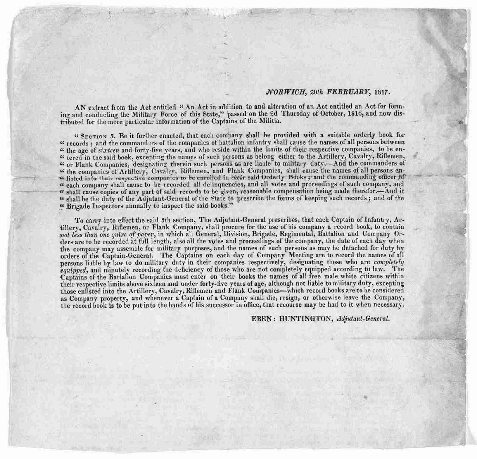 """Norwich 20th, February, 1817. An extract from the act entitled """"An act in addition to and alteration of an act entitled an Act for forming and conducting the military forces of this state,"""" passed on the 2d Thursday of October, 1816, and now dis"""