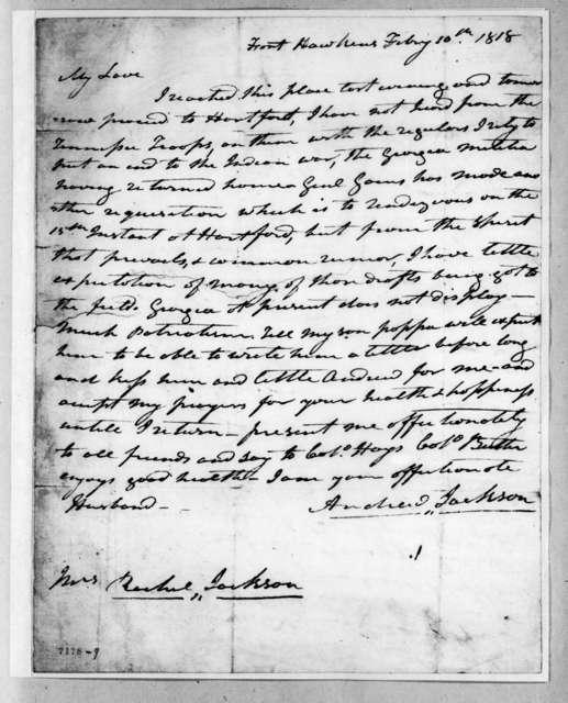 Andrew Jackson to Rachel Donelson Jackson, February 10, 1818