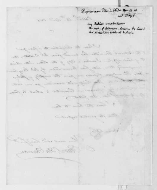 Peter S. du Ponceau to Thomas Jefferson, April 14, 1818, with Thomas Jefferson Note