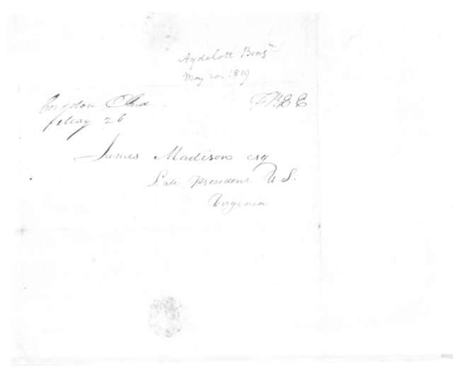 Benjamin Aydelott to James Madison, May 20, 1819.