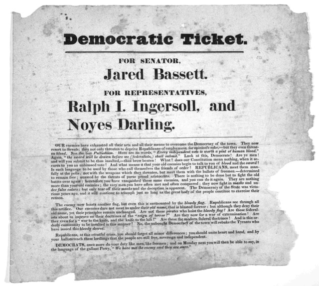 Democratic ticket. For Senator. Jared Bassett, For representatives, Ralph I. Ingersoll, and Noyes Darling ... [New Haven? 1819?].
