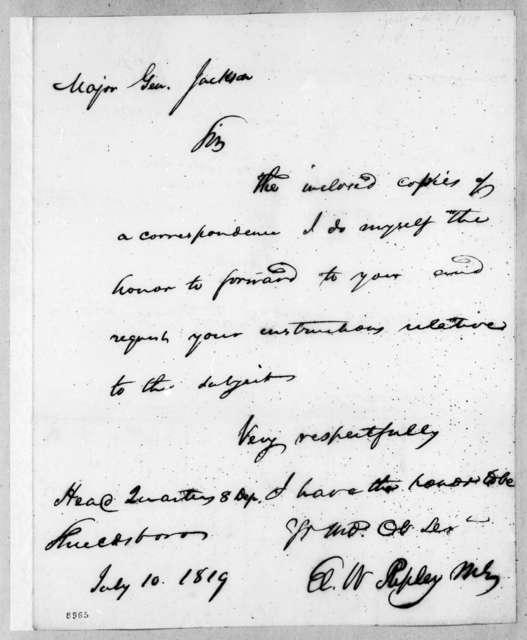 Eleazar Wheelock Ripley to Andrew Jackson, July 10, 1819