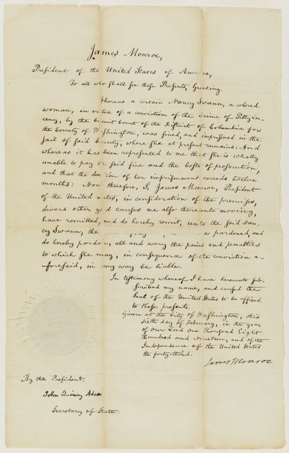 James Monroe Papers: Oversized, 1802-1819, Series 4, Addenda, 1778-1831; 2014 addition; Presidential pardon for Nancy Swann, African-American resident of the District of Columbia, 1819 (Container 4:5)
