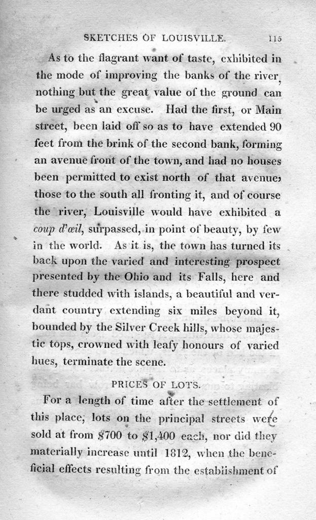 Sketches of Louisville and its environs : including, among a great variety of miscellaneous matter, a Florula louisvillensis or, a catalogue of nearly 400 genera and 600 species of plants that grow in the vicinity of the town, exhibiting their generic, specific, and vulgar English names ; to which is added an appendix, containing an accurate account of the earthquakes experienced here from the 16th December, 1811, to the 7th February, 1812, extracted principally from the papers of the late J. Brookes. Esq.