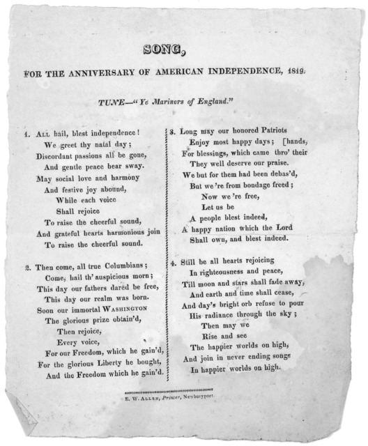 "Song, for the anniversary of American independence, 1819. Tune- ""Ye mariners of England."" Newburyport. E. W. Allen, Printer [1819]."