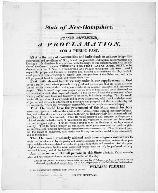 State of New Hampshire. By the Governor, a proclamation, for a public fast ... appoint Thursday the first day of April next, to be observed as a day of public humiliation and Prayer throughout this state ... Given at the Council Chamber at Conco