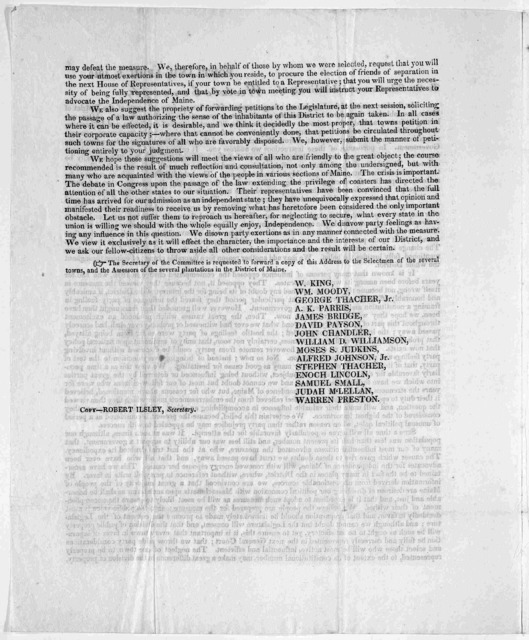 To the selectmen and inhabitants of [blank] at the late session of the Legislature, a large number of gentlemen, from all parts of the District of Maine, assembled for the purpose of considering our situation as connected with Massachusetts ...
