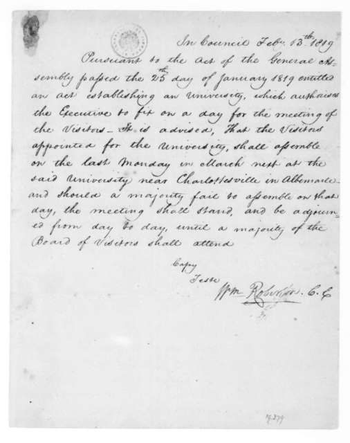 William Robinson, February 13, 1819. Virginia General Assembly regarding the establishment of a Virginia College in Charlottesville Virginia.
