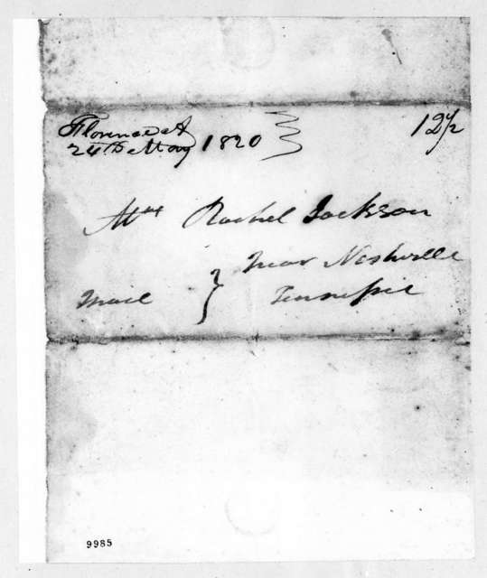 Andrew Jackson to Rachel Donelson Jackson, May 24, 1820