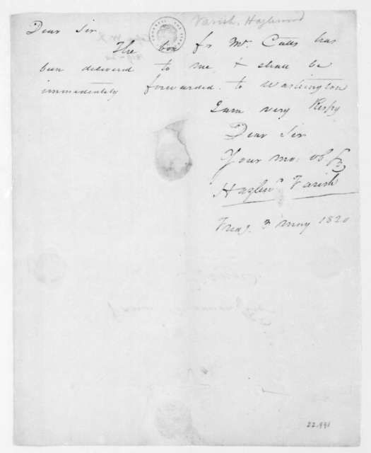 "H. Varish to James Madison, May 3, 1820. Note on verso says ""W. J. Coffee""."