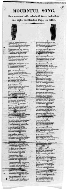 Mournful song, on a man and wife, who both froze to death in one night, on Standish Cape, so called. [By Thomas Shaw of Standish Maine] [182-?]