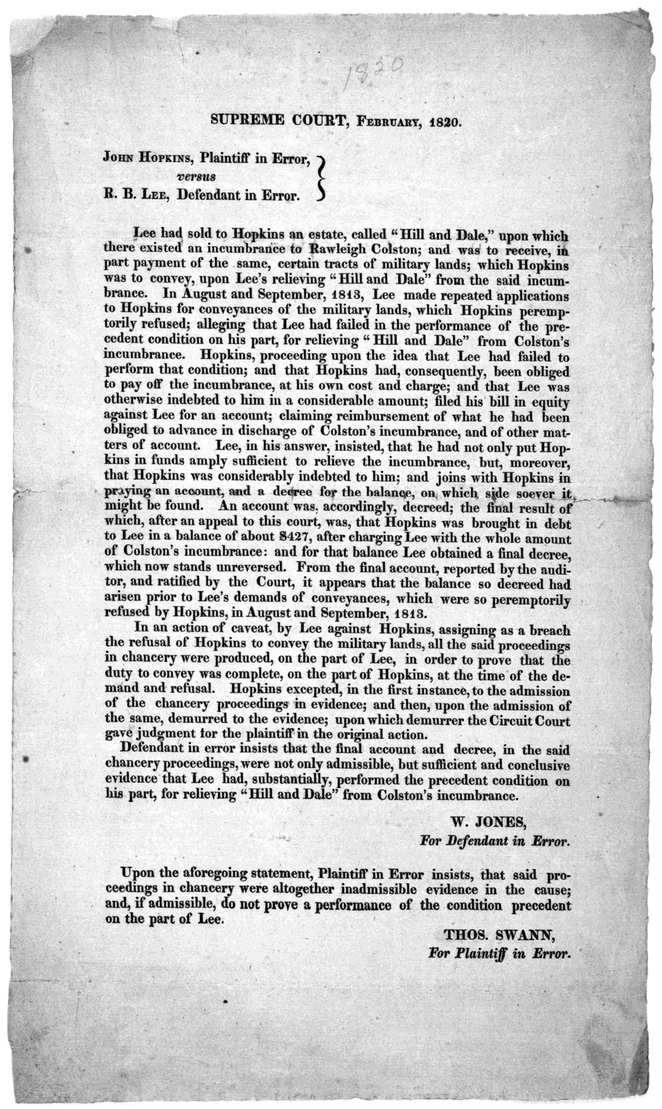 """Supreme court, February, 1820. John Hopkins. Plaintiff in error, versus R. B. Lee, defendant in error. Lee had sold to Hopkins an estate called """"Hill and Dale,"""" upon which there existed an incumbrance to Rawleigh Colston ... [Washington, D. C. 1"""