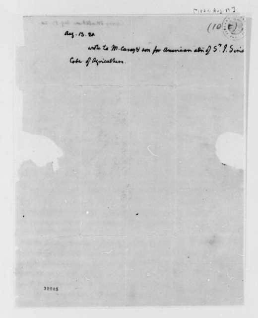 Thomas Jefferson Matthew Carey & Son, August 13, 1820, Memo to Write Carey