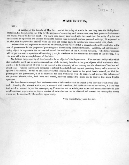 Washington, Sir: a meeting of the friends of Mr. Clay, and of the policy of which he has long been the distinguished champion … very respectfully, yours, &c. &c.