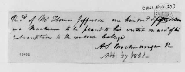 Arthur S. Brockenbrough to Thomas Jefferson, November 27, 1821, Receipt