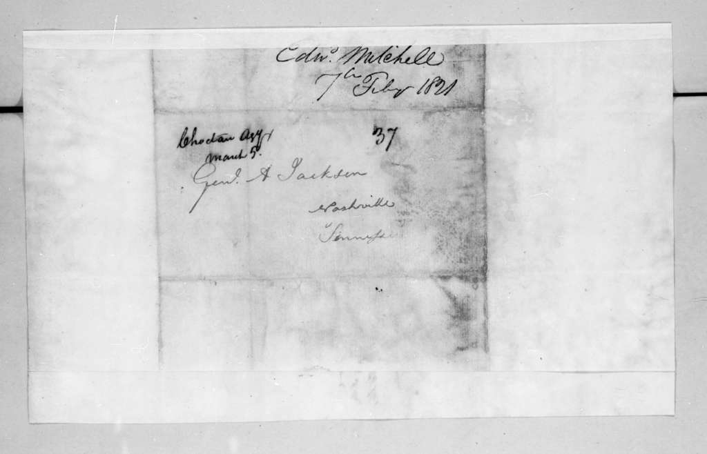 Edward Mitchell to Andrew Jackson, February 7, 1821