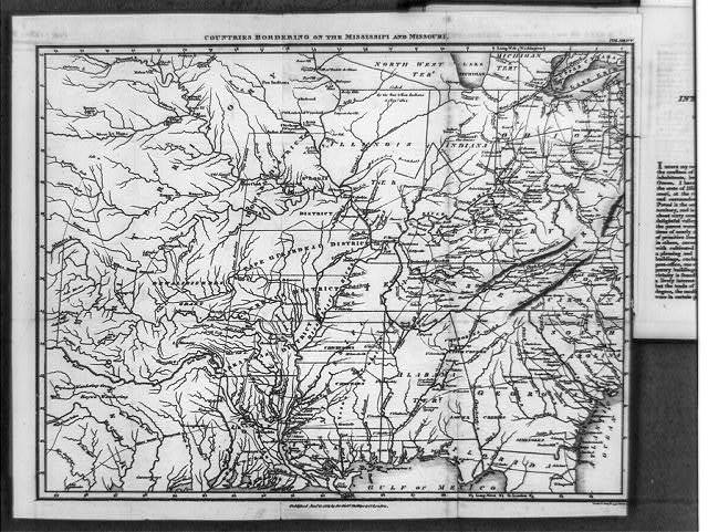 "Map of ""countries bordering on the Mississippi and Missouri"", in Henry Rowe Schoolcraft, Journal of a tour...of Missouri, London, Printed for Sir R. Philips & Co., 1821"