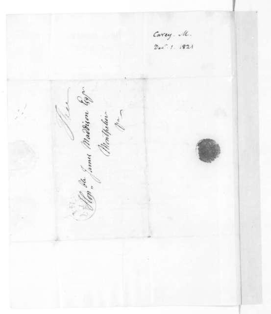 Mathew Carey to James Madison, December 1, 1821.