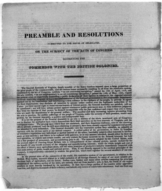 Preamble and resolutions submitted to the House of Delegates, on the subject of the acts of Congress restricting the commerce with the British colonies, [Richmond, 1821?].