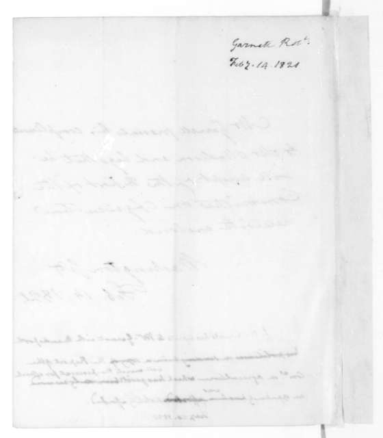 Robert Garnett to James Madison, February 14, 1821. Includes note from James Madison dated Feb. 20, 1821.
