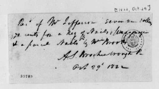 Arthur S. Brockenbrough to Thomas Jefferson, October 29, 1822, Receipts