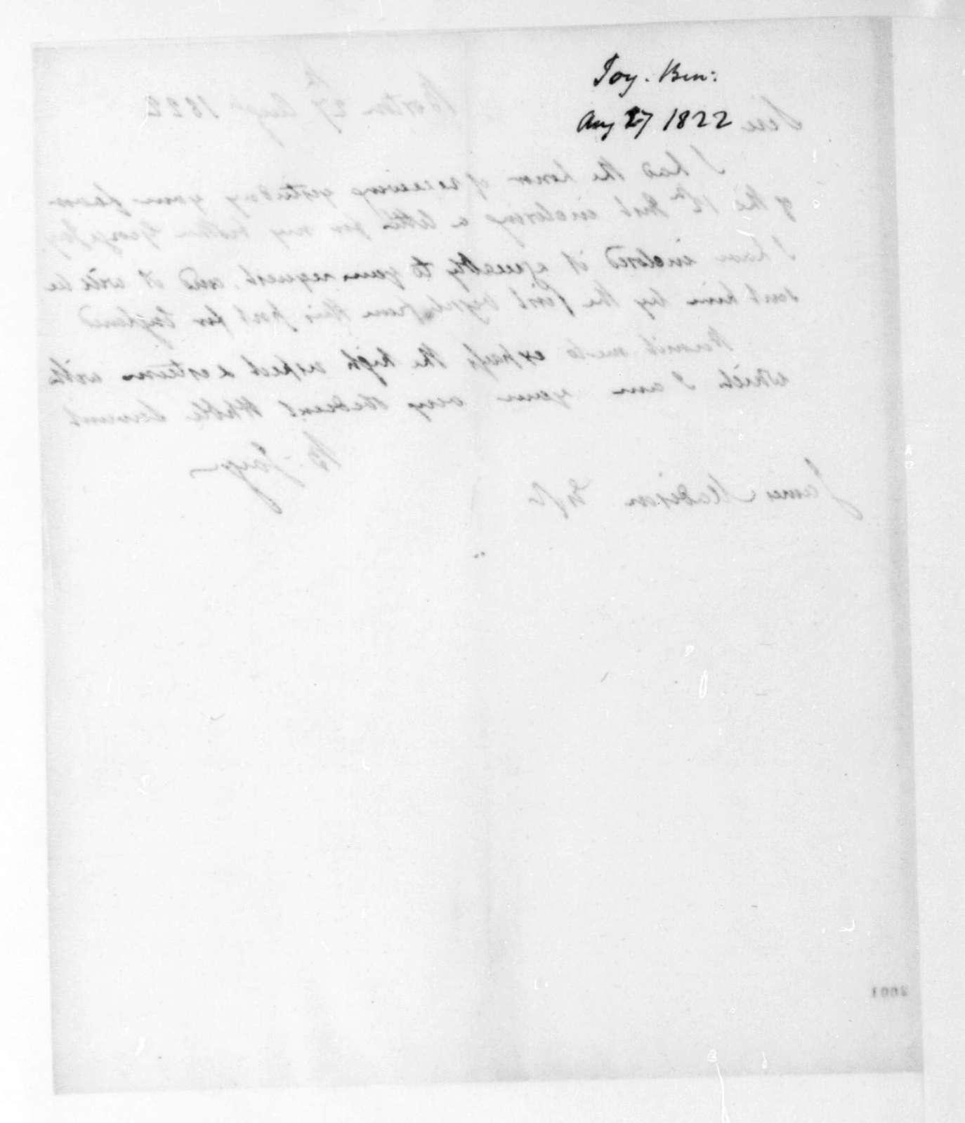 Benjamin Joy to James Madison, August 27, 1822.