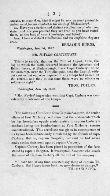 Doubts having been entertained with regard to the truth of some rumours in circulation, relative to the conduct of Captain Thomas Carbery, during the late war, the following statements of facts, have been obtained from eye-witnesses of known ver