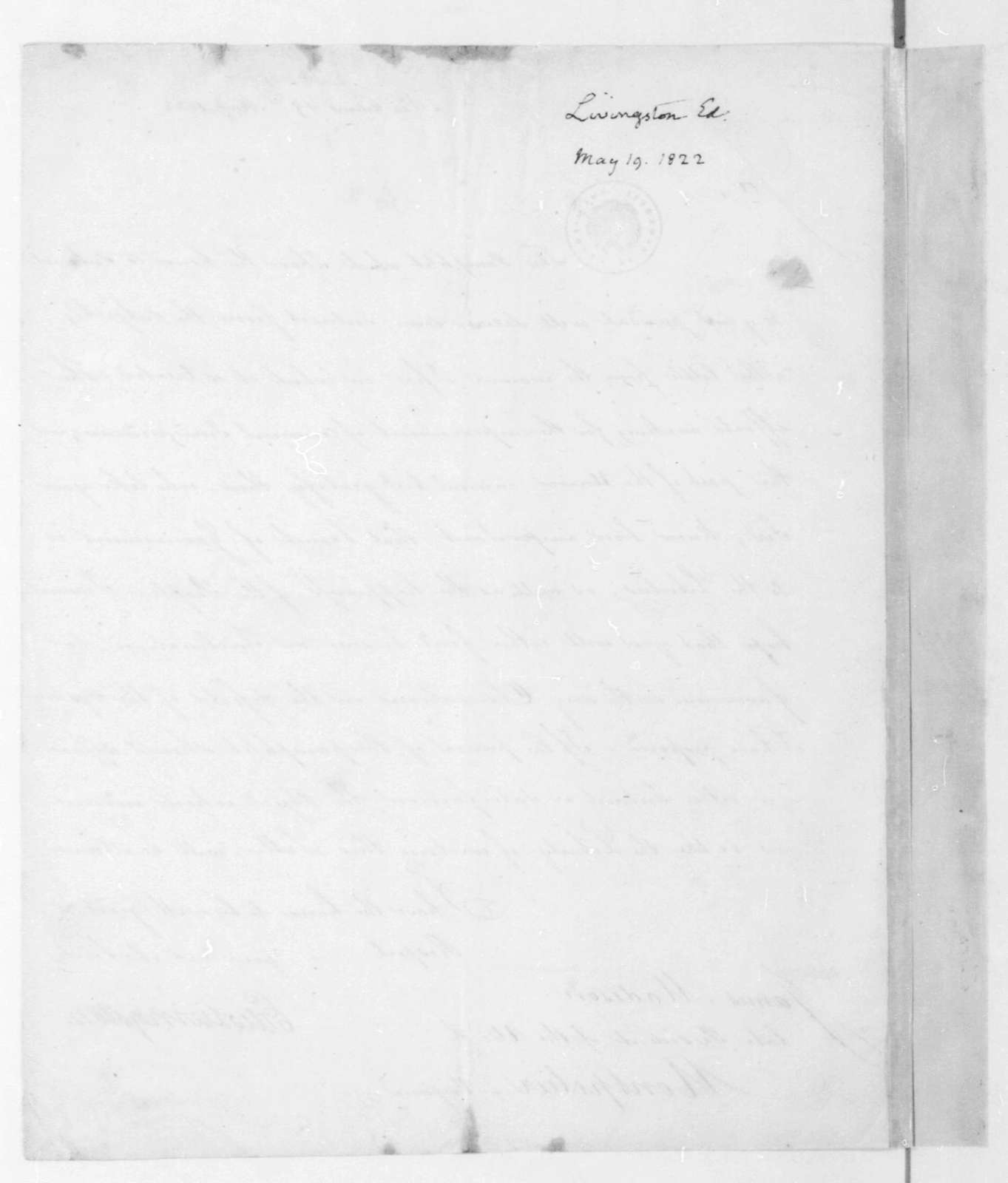 Edward Livingston to James Madison, May 19, 1822.