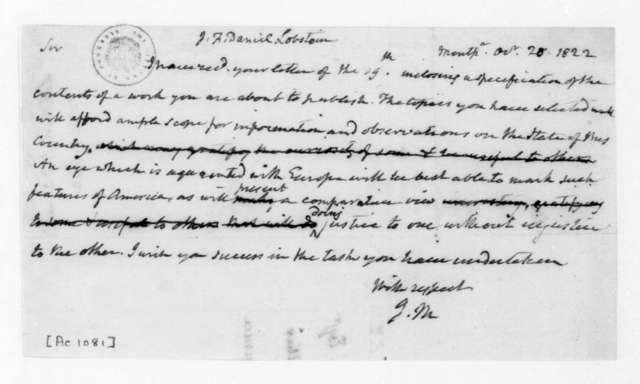 James Madison to J. F. Daniel Lobstein, October 28, 1822.
