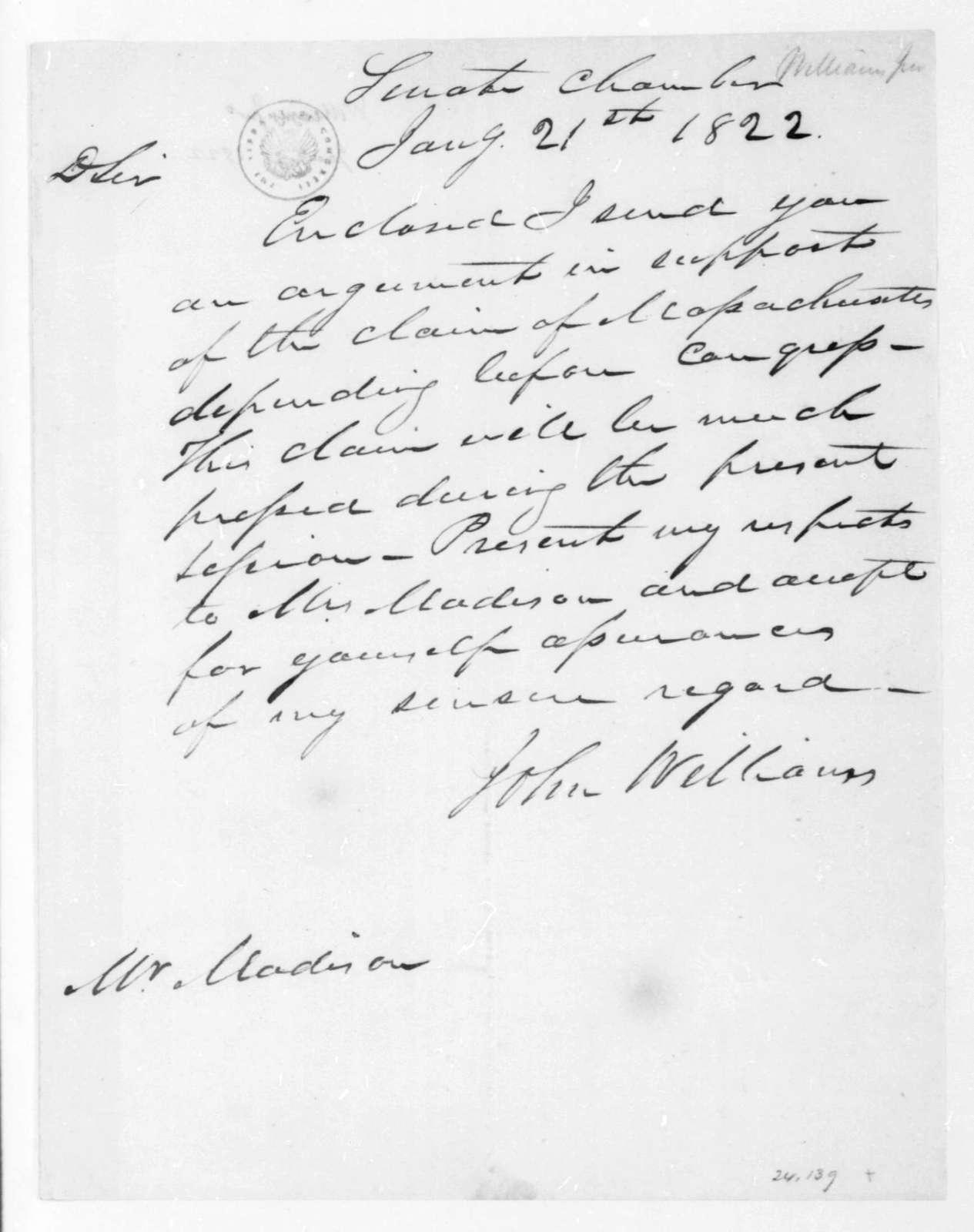 John Williams to James Madison, January 21, 1822.