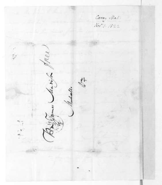 Mathew Carey to James Madison, November 1, 1822.