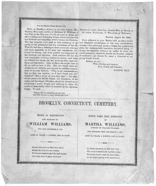 [Obituary of Martha Williams, inscriptions from the tombstones of Martha & William Williams at Brooklyn, Connecticut cemetery. Together with an extract of a letter from Joseph May to Nathaniel F. Williams, regarding Martha Williams.] [n. p. 1822