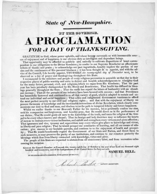 State of New-Hampshire. By the Governor a proclamation for a day of thanksgiving ... I do hereby appoint Thursday the twenty-eighth day of November next, to be observed as a day of prayer and thanksgiving throughout this state ... Given at the C