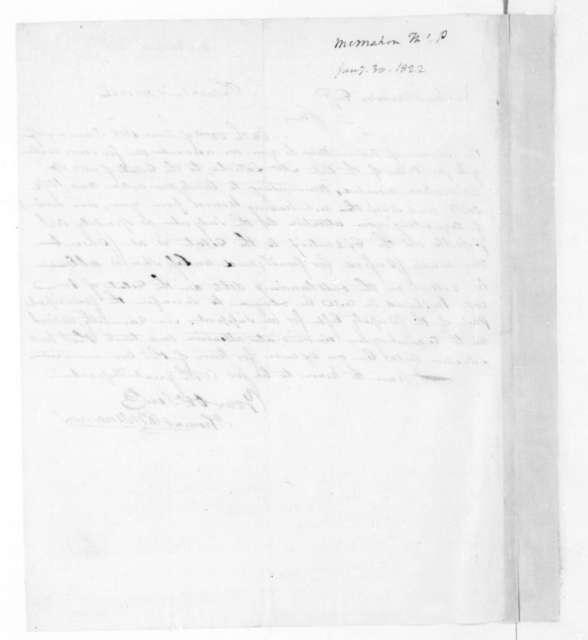 Thomas P. McMahon to James Madison, January 30, 1822.