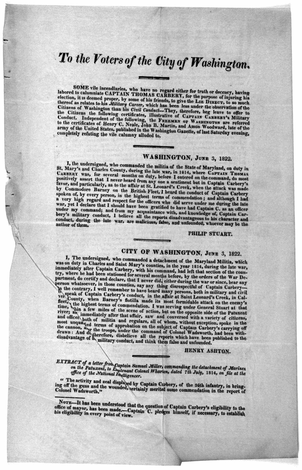To the voters of the City of Washington. Some vile incendiaries, who have no regard either for truth or decency, having labored to calumniate Captain Thomas Carbery, for the purpose of injuring his election, it is deemed proper by some of his fr