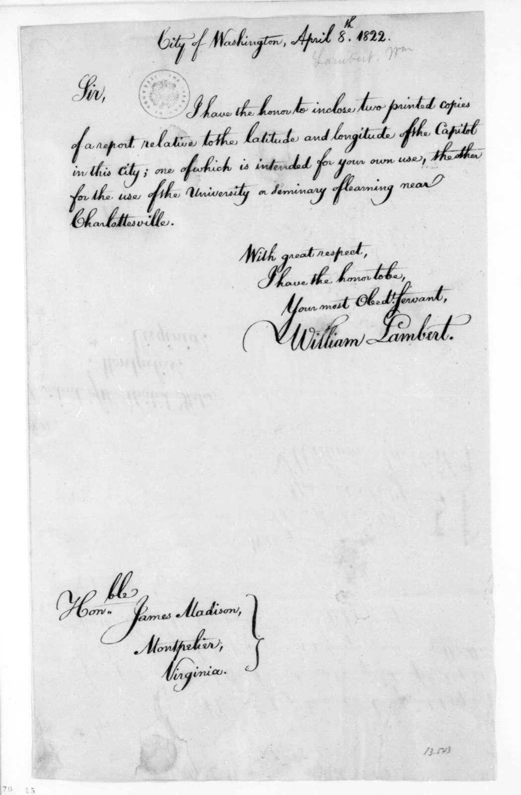 William Lambert to James Madison, April 8, 1822.
