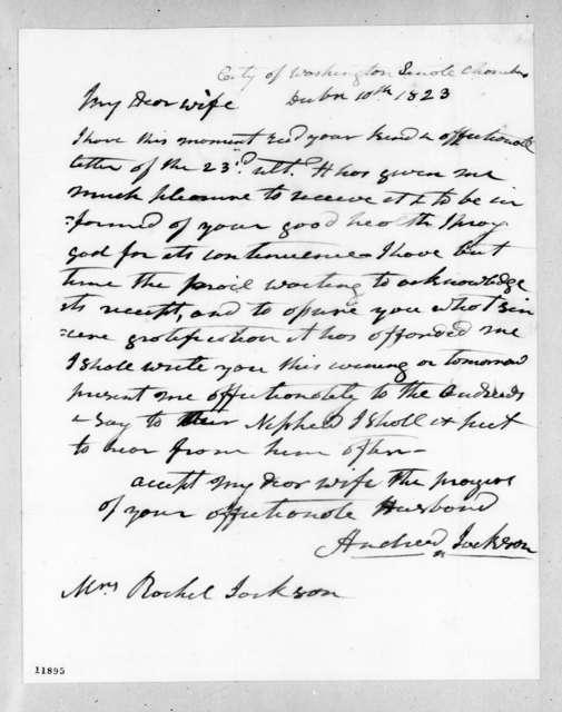 Andrew Jackson to Rachel Donelson Jackson, December 10, 1823