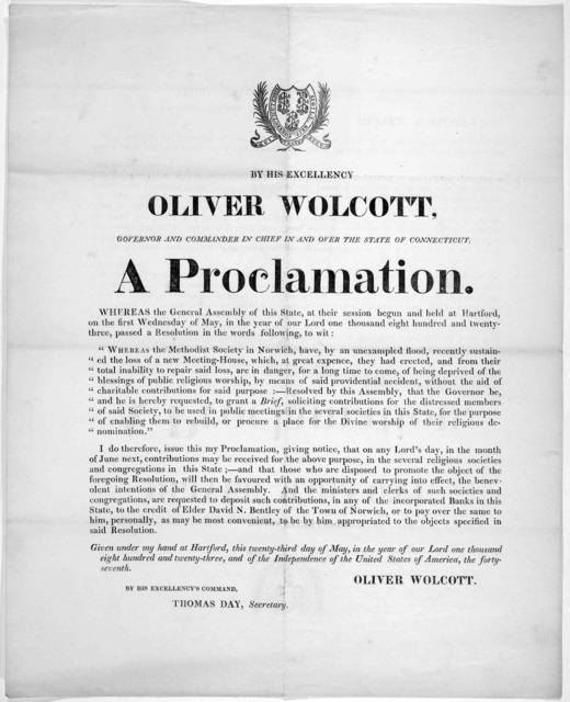 By His Excellency Oliver Wolcott, Governor and commander in chief in and over the State of Connecticut. A proclamation ... that on any Lord's day, in the month of June next, contributions may be received for the above purpose [Methodist Society