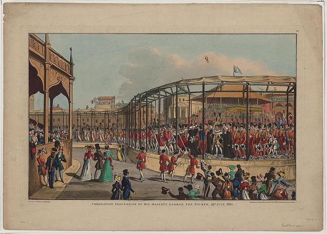 Coronation procession of his majesty George the Fourth, 19th July, 1821 / drawn & etched by W. Heath.