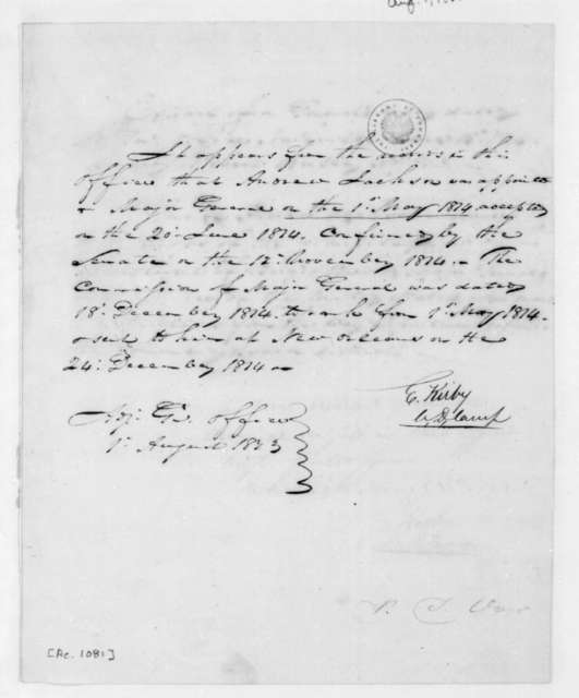 E. Kirby, August 1, 1823. Notes regarding Andrew Jackson's promotions and appointments.