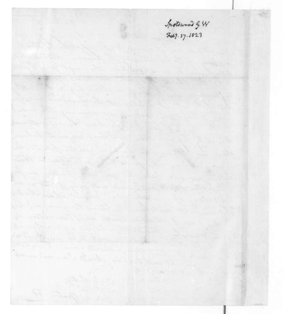 George Spotswood to James Madison, February 17, 1823.