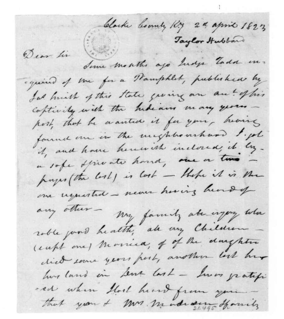 Hubbard Taylor to James Madison, April 2, 1823.