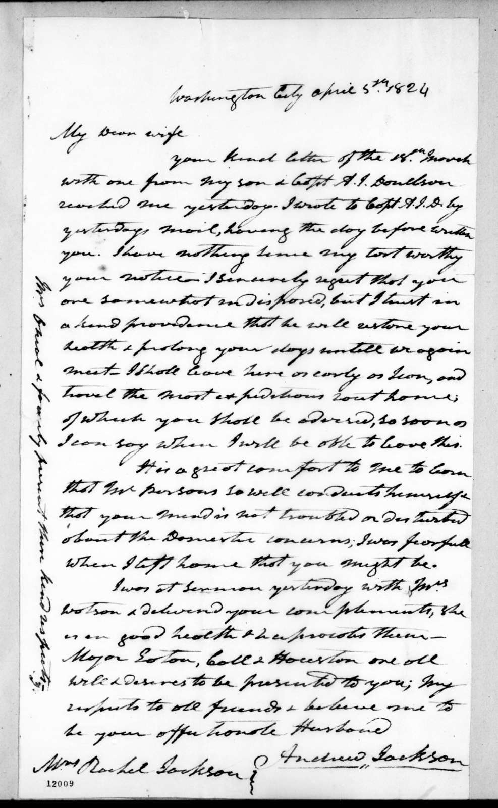 Andrew Jackson to Rachel Donelson Jackson, April 5, 1824