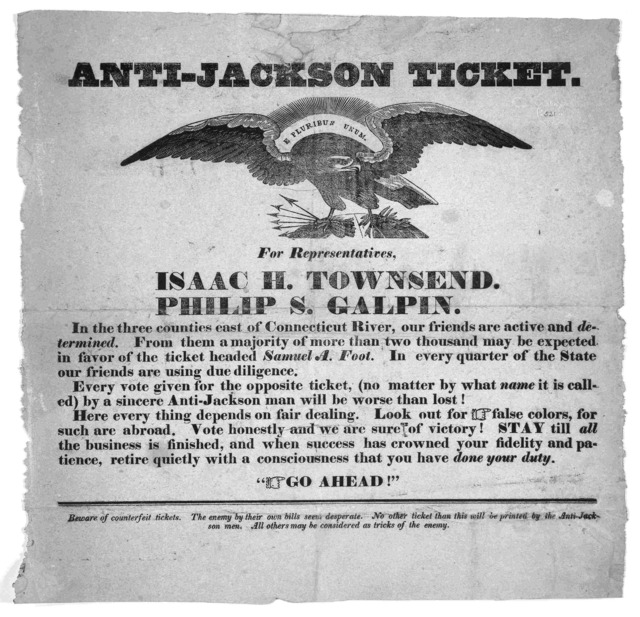 Anti-Jackson ticket. For representatives, Isaac H. Townsend, Philip S. Galpin ... [between 1824 and 1836?].