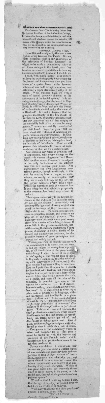 From the New York Statesman, April 21, 1824. The Common law.- The following letter from the learned president of South Carolina College to Counsellor Sampson, will doubtless be read with interest by all who have perused the valuable discourse of