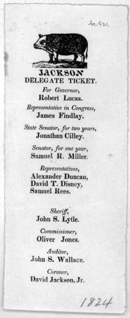 Jackson Delegate ticket. [1824.].