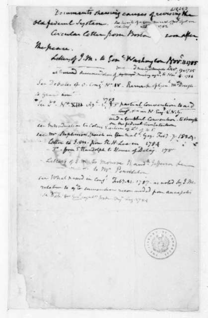 James Madison. List of documents showing causes of reversing the old federal system. 1824.