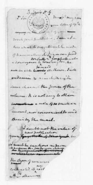 James Madison to Horatio Gates Spafford, May 1, 1824. Partly Illegible.