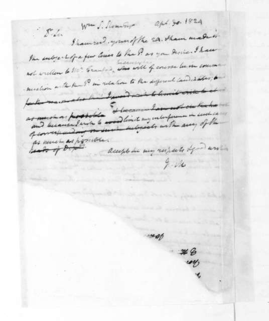 James Madison to William S. Stone, April 30, 1824. Fragment. On verso of James Madison to James Monroe dated April 30, 1824.
