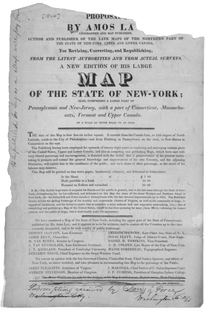 Proposals by Amos Lay.  Geographer and map publisher,  Author and publisher of the late maps of the northern part of the State of New-York, upper and lower Canada. For revising, correcting, and republishing from the latest authorities and from a